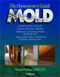 The Homeowners Guide to Mold